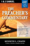 The Preacher's Commentary - Volume 08: 1, 2 Samuel: 1, 2 Samuel - Kenneth Chafin