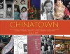 Chinatown: An Illustrated History of the Chinese Communities of Victoria, Vancouver, Calgary, Winnipeg, Toronto, Ottawa, Montreal and Halifax - Paul Yee