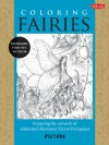 Coloring Fairies: Featuring the artwork of celebrated illustrator Niroot Puttapipat - Niroot Puttapipat