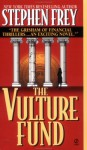 The Vulture Fund - Stephen W. Frey