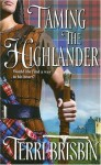 Taming the Highlander (Harlequin Historical) - Terri Brisbin