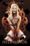 Hell Manor - Lisa Morton