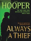 Always a Thief - Kay Hooper