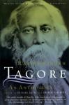 An Anthology - Rabindranath Tagore, Andrew Robinson, Krishna Dutta
