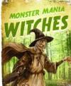 Witches. John Malam - Malam, John Malam