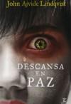 Descansa en paz (Spanish Edition) - John Ajvide Lindqvist
