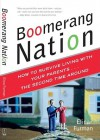 Boomerang Nation: How to Survive Living with Your Parents...the Second Time Around - Elina Furman