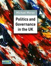 Politics and Governance in the UK - Michael Moran