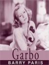 Garbo: A Biography (MP3 Book) - Barry Paris, Anna Fields