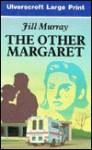 The Other Margaret - Jill Murray