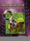 Work Design: Industrial Ergonomics - Stephan A. Konz, Steven Johnson