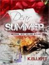 Dear Summer - Kevin Elliott
