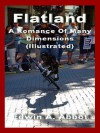 Flatland A Romance of Many Dimensions (Annotated) - Edwin A. Abbott