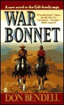 War Bonnet - Don Bendell