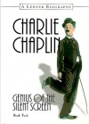 Charlie Chaplin: Genius of the Silent Screen - Ruth Turk
