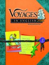 Voyages in English Writing and Grammar - Elaine de Chantel Brookes, Patricia Healey, Irene Kervick, Catherine Irene Masino, Anne B. McGuire, Adrienne Saybolt