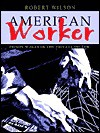 American Worker: Prison Wages in the Private Sector - Robert Wilson
