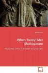 When 'Harey' Met Shakespeare - Paul Vincent