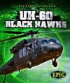 Uh-60 Black Hawks - Denny Von Finn