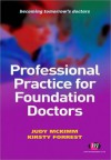 Professional Practice for Foundation Doctors - Judy McKimm