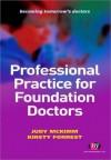 Professional Practice for Foundation Doctors - Judy McKimm