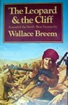 Leopard and the Cliff - Wallace Breem