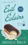 Evil Eclairs - Jessica Beck