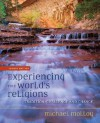 Experiencing the World's Religions: Tradition, Challenge and Change - Michael Molloy, T.L. Hilgers
