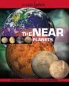 The Near Planets (Discovering Space) - Ian Graham