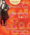 The Immortal Life of Henrietta Lacks - Cassandra Campbell, Bahni Turpin, Rebecca Skloot