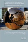 Transnationalism in Practice: Essays on American Studies, Literaturey and Religion - Paul Giles