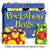 Peekaboo Bugs - David A. Carter