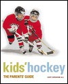 Kids' Hockey: The Parents Guide - Gary Abraham, Michael Smith