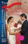 The Millionaire's Christmas Wife - Susan Crosby
