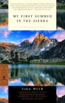 My First Summer in the Sierra (Modern Library Classics) - John Muir, Mike Davis, Herbert W. Gleason
