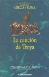 La Cancion de Troya - Colleen McCullough