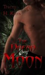 The Dread Moon (Lillith Mercury) - Tracey H. Kitts