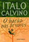 O barão nas árvores (Portuguese Edition) - Italo Calvino