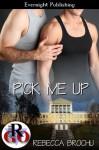 Pick Me Up (Romance on the Go) - Rebecca Brochu
