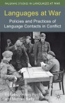 Languages at War: Policies and Practices of Language Contacts in Conflict - Hilary Footitt, Michael Kelly