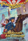 The Redcoats Are Coming! - Marianne Hering, Nancy I. Sanders