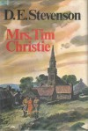 Mrs. Tim Christie - D.E. Stevenson