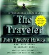 "The Traveler: The First Novel of ""The Fourth Realm"" Trilogy - John Twelve Hawks, David Carradine"