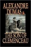 The Son of Clemenceau - Alexandre Dumas-fils