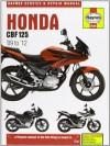 Honda Cbf125 Service and Repair Manual, 2009 to 2011. Phil Mather - Phil Mather