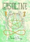 Gasoline - Dame Darcy