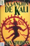 La Canción De Kali - Dan Simmons