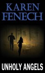 Unholy Angels - Karen Fenech