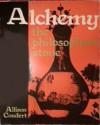 Alchemy: The Philosopher's Stone - Allison P. Coudert