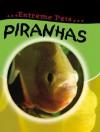 Piranhas - Deborah Chancellor